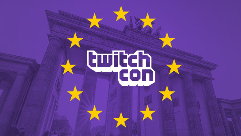 Twitch to host an additional TwitchCon in Europe