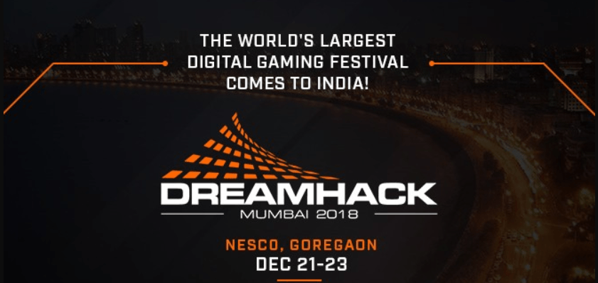 Dreamhack will come to India with Dreamhack Mumbai 2018