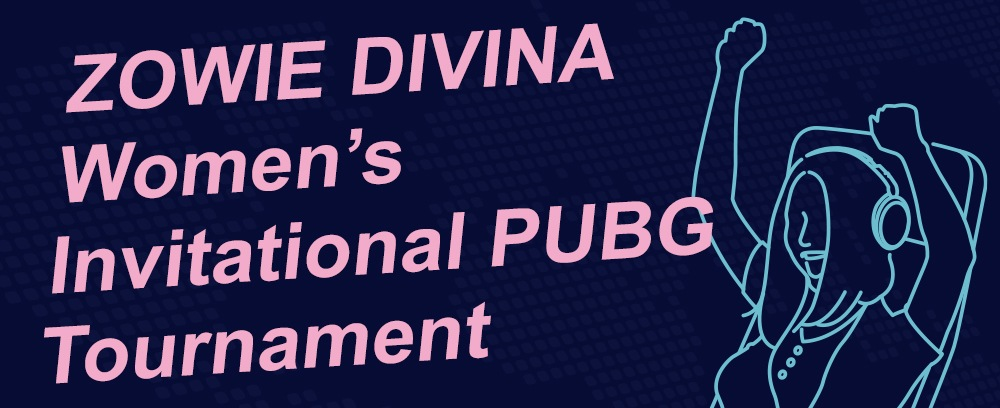 BenQ announces ZOWIE Divina Women's Invitational PUBG tournament.